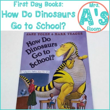 First Day Books: How Do Dinosaurs Go To School?