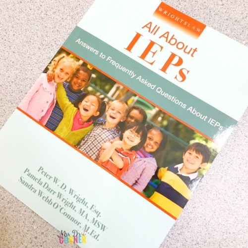 All about IEPS. Answers to frequently asked questions about IEPs. IEP book for parents and teachers. Professional Development books for teachers to read. Helpful books for teachers and parents of students with special needs. Reviews and blog post at Mrs. D's Corner.
