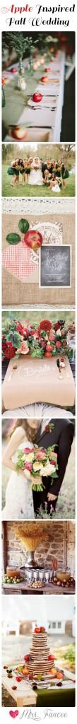 Apple Inspired Fall Wedding     Mrs. Fancee