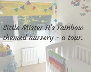 Little Mister H's rainbow themed nursery - a tour and vlog