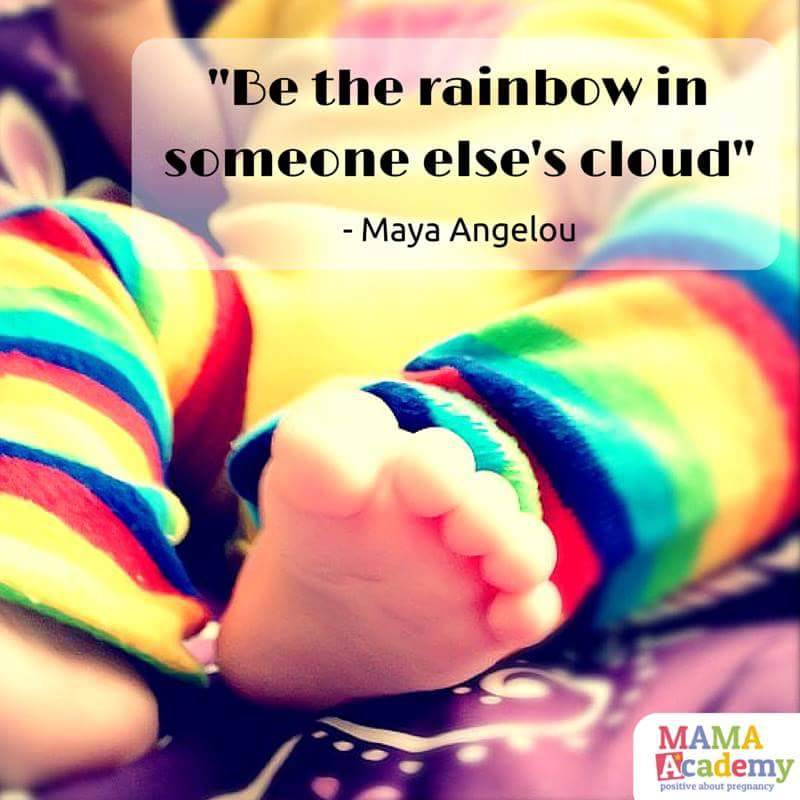 """A photograph of a little baby's legs and feet - they are wearing beautiful rainbow leggings and the photograph is overlaid with the quotation """"Be the rainbow in someone else's cloud"""" by Maya Angelou. The photograph also includes the MAMA Academy logo and the image is credited to MAMA Academy _ My rainbow baby _ Mrs H's favourite things"""