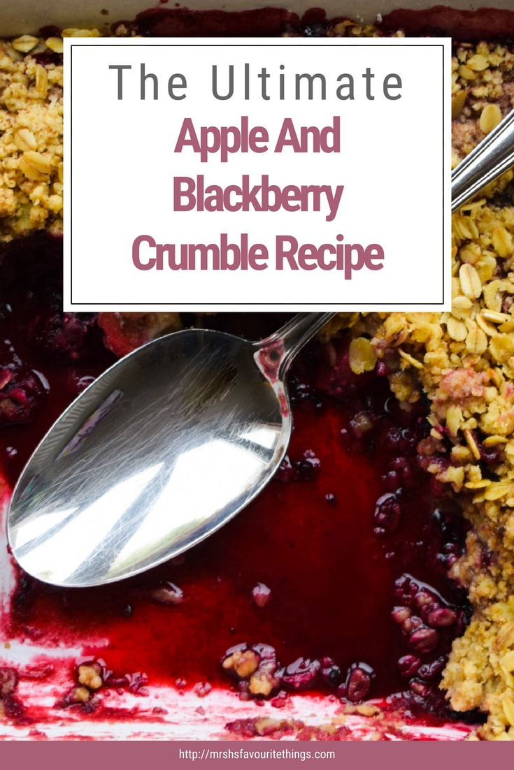 A Pinterest photograph of the ultimate apple and blackberry crumble recipe - The Ultimate Apple And Blackberry Recipe - Mrs H's favourite things