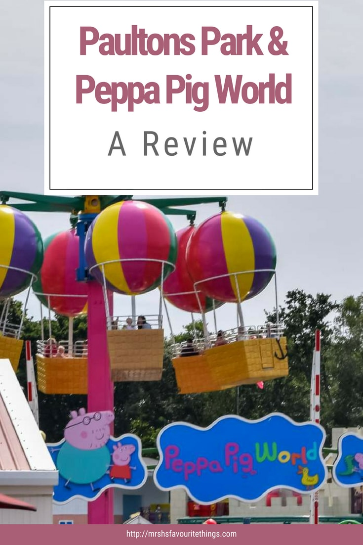 "A Pinterest friendly image featuring a photograph of the sign for Peppa Pig World and the text ""Paultons Park and Peppa Pig World - A Review"" - Paultons Park and Peppa pig World - Mrs H's favourite things"