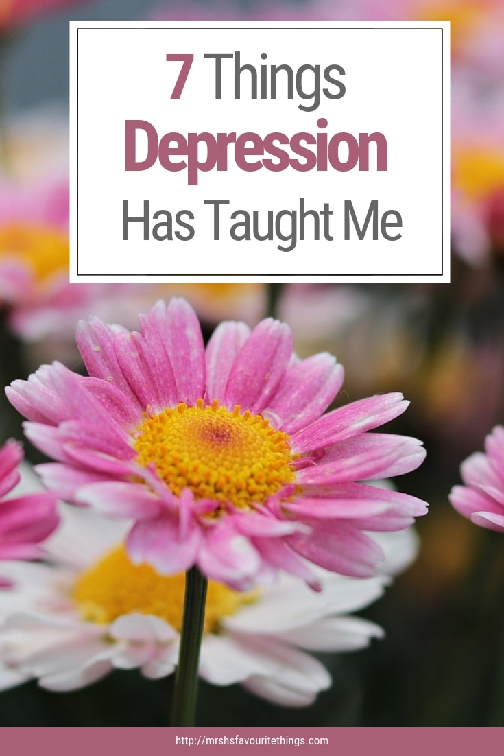 I have suffered from depression for 20 years and during that time I have learnt many lessons from suffering from a mental health problem. These are the 7 things depression has taught me.