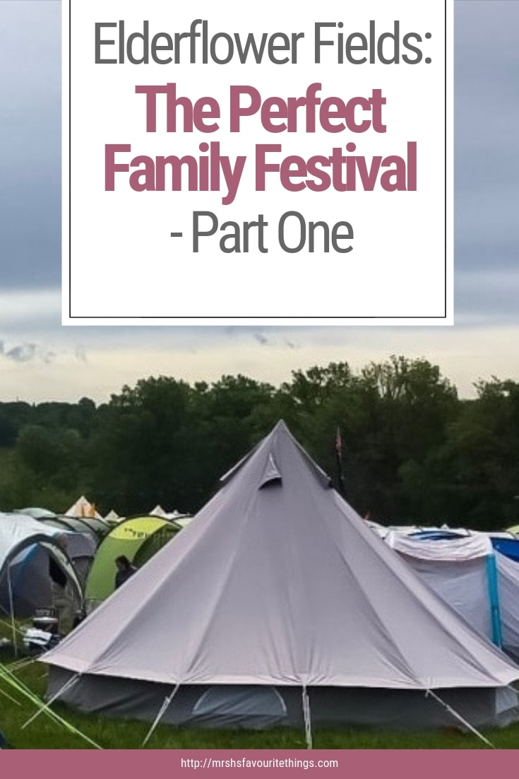 "A photograph of a bell tent and a pretty view of English countryside at Elderflower Fields Festival with the text ""Elderflower Fields: The Perfect Family Festival - Part One"" - Elderflower Fields: The Perfect Family Festival - Part One - Mrs H's favourite things"