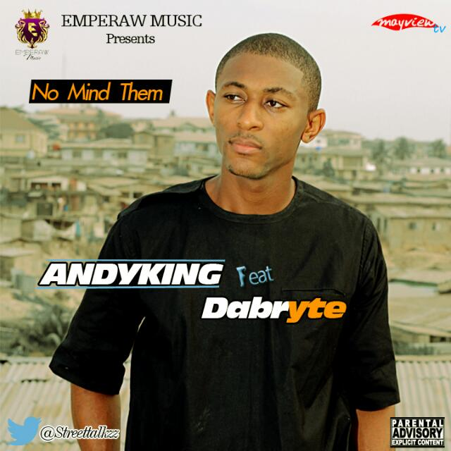 Andy King ft. DaBryte - No Mind Them cover