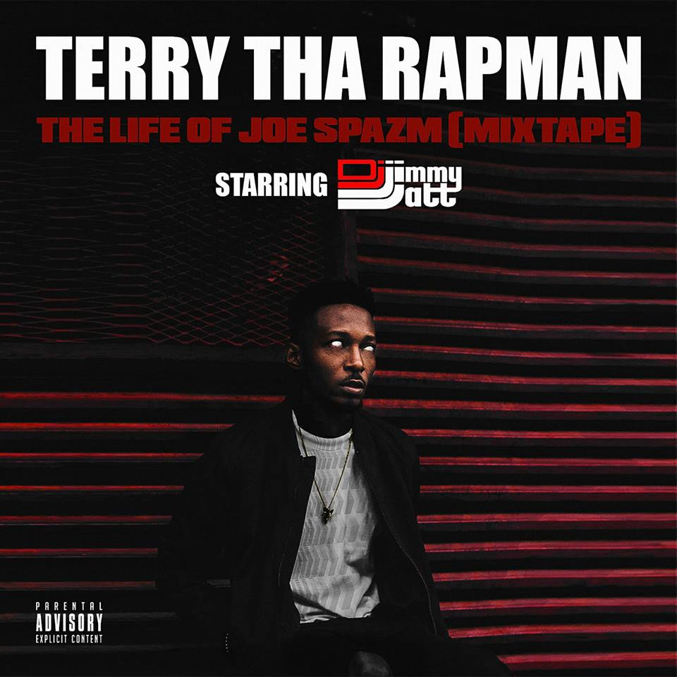 MUSIC PREMIERE: TERRY THA RAPMAN - THE LIFE OF JOE SPAZM [MIXTAPE]