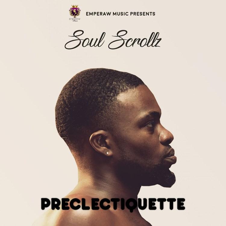 Soul Scrollz Preclectiquette cover front