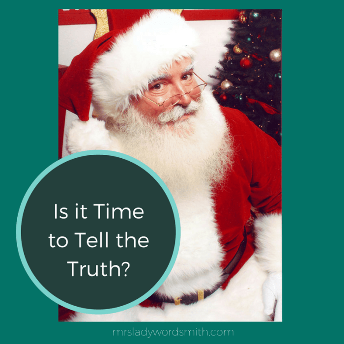 Is It Time to Tell Your Kid the Truth about Santa?