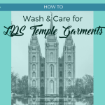 How to Wash and Care for LDS Temple Garments