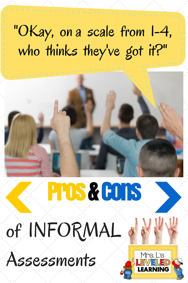 Pros and Cons of Informal Assessments