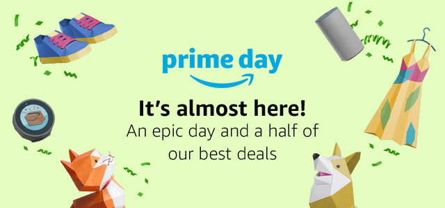 Prime Day 2018 Deals are not to be missed - check out the top 10 deals we'll be watching.