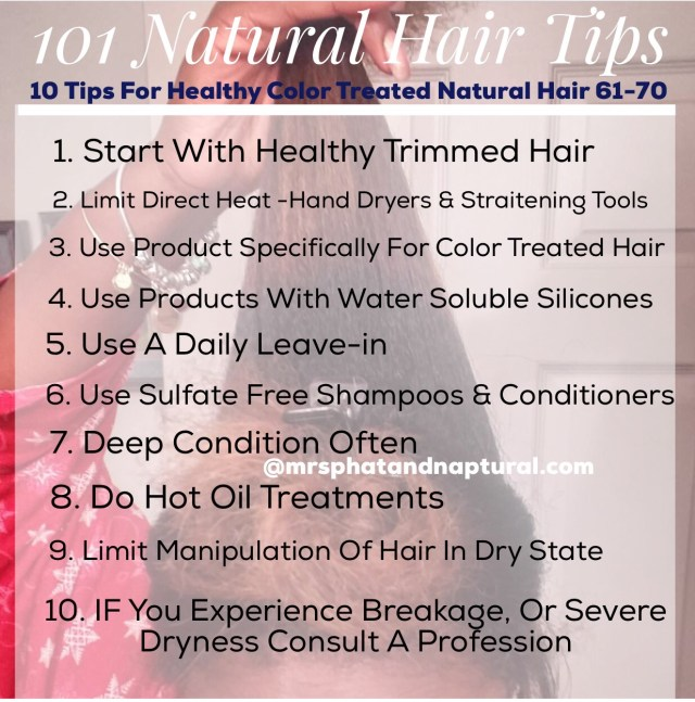 101 Natural Hair Tips -10 tips for healty color treated natural hair
