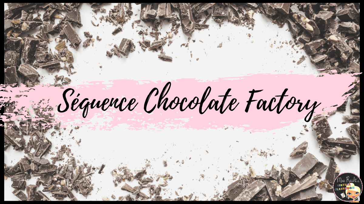 Séquence Charlie and the Chocolate Factory 5e