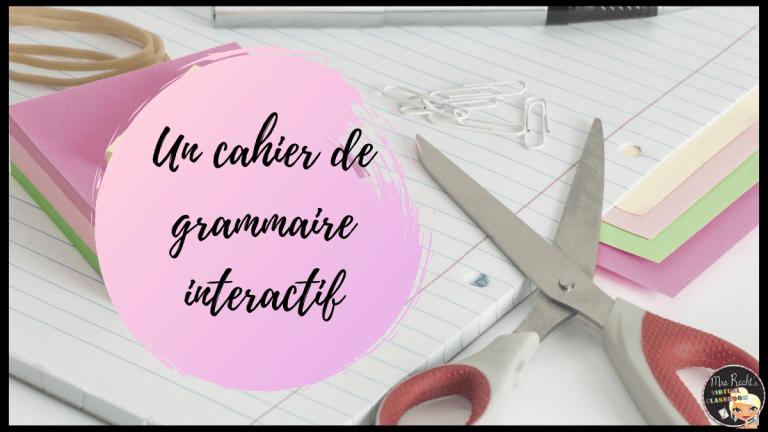 Cahier interactif pour réviser la grammaire de l'anglais