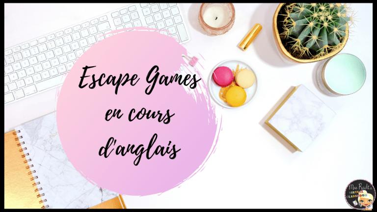 Escape games en cours d'anglais