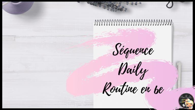 Séquence daily routine 6e