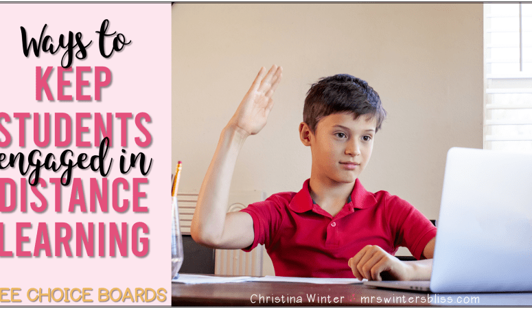 Ways to Keep Students Engaged in Distance Learning