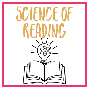Science of Reading