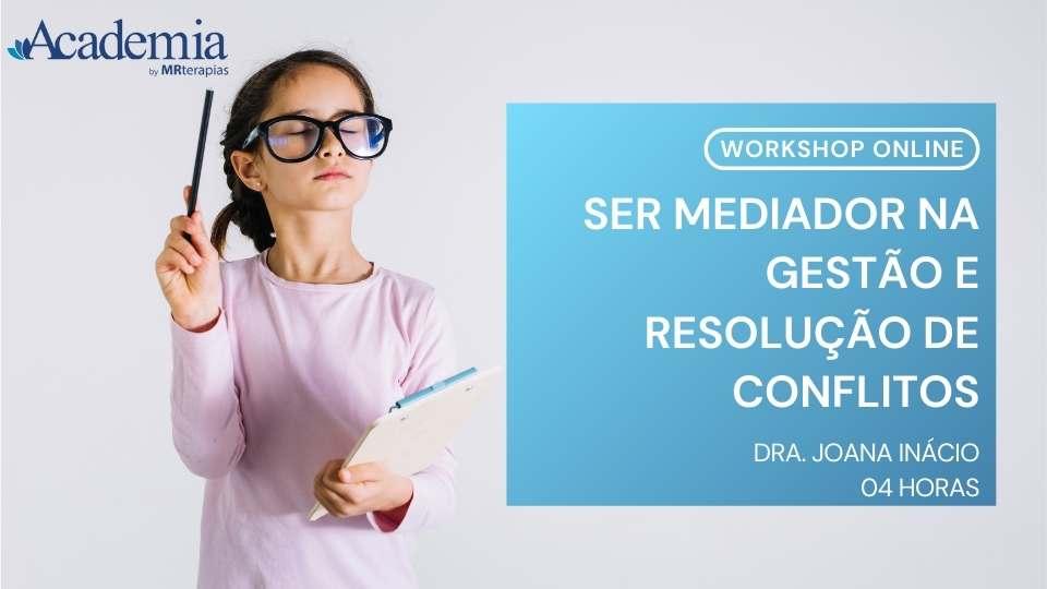 Ser mediador na gestão e resolução de conflitos