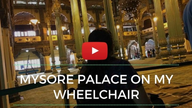 Mysore Palace on my wheelchair
