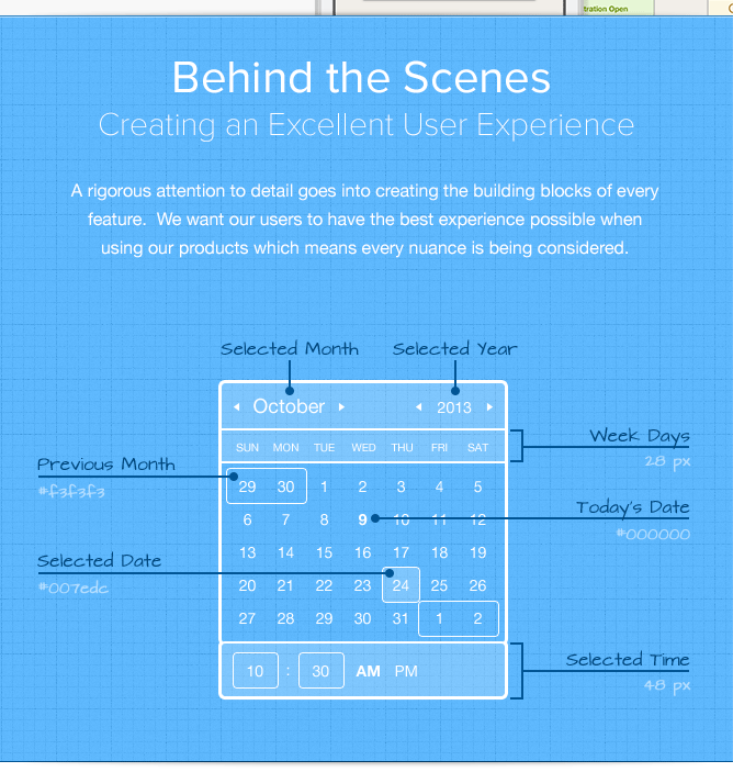 Behind the Scenes - Creating An Excellent User Experience. A rigorous attention to detail goes into creating the building blocks of every feature.  We want our users to have the best experience possible when using our products which means every nuance is being considered.