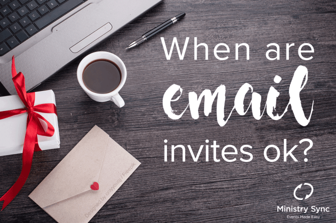 When are email invites OK?