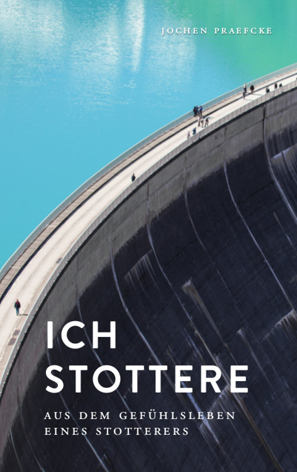 Jochen Praefcke - Ich stottere