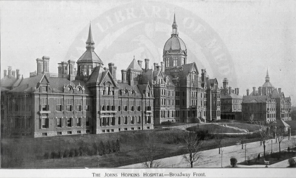 The Johns Hopkins Hospital, Baltimore [A01760]. Images from the History of Medicine Collection. National Library of Medicine, History of Medicine Division