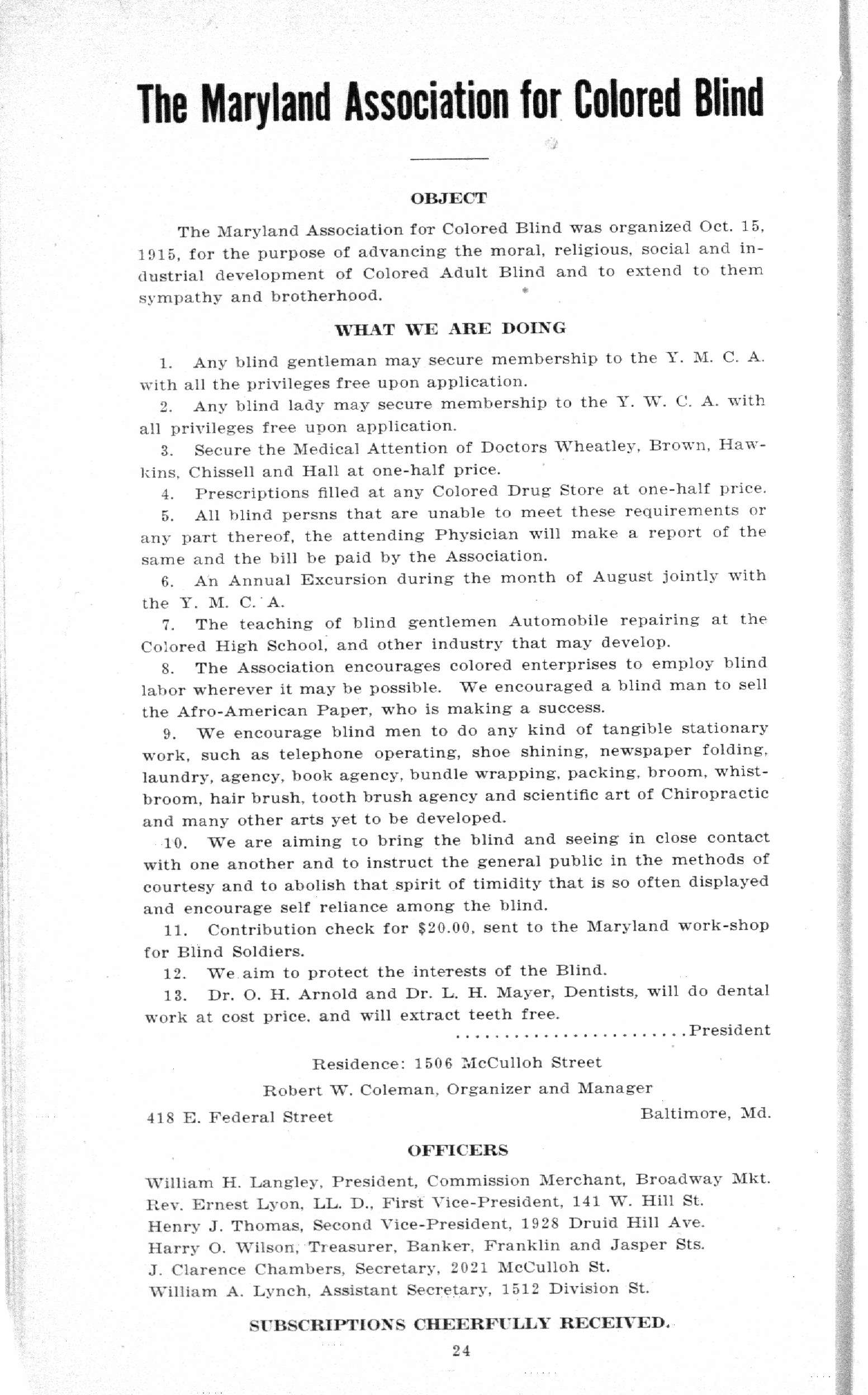 Advertisement, Maryland Association for Colored Blind. Seventh Edition, 1919-1920 The First Colored Professional, Clerical, Skilled and Business Directory of Baltimore City with Washington, D.C. and Annapolis Annex. Baltimore, MD: Robert W. Coleman, Publishing Co. Morgan State University