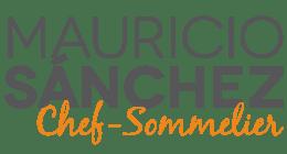 Mauricio Sanchez Chef - Sommelier