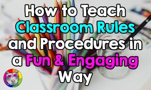 teach classroom rueles