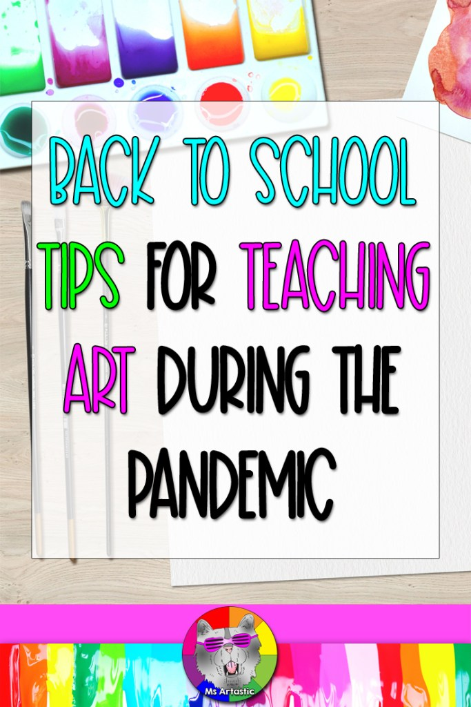 Art Teachers, when it comes to Back to School, a little panic sets in because of the unknown. We are unsure if any changes will happen in the school (which this year, there most likely will be), unsure of our schedule, unsure if there will be supplies budget cuts (why do they do this!?), unsure if the staff has changed significantly, unsure who the kids are… These are all unknowns. These are, for the most part, out of your control. We cannot worry about things we can't control. We are instead, going to place out focus on things we CAN control. If we focus our attention here and get things we can control organized and prepped, it will make our back to school, as well as the year, a lot more stress-free. Isn't that the goal anyway? Here are my tips for BTS in your art classroom during the pandemic.