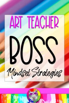 """Someone who is Art Teacher BOSS knows what they want, how to get what they want, and implements the process to get it. This is what it means to be BOSS! Essentially, you're the ultimate to-do list checker, task completer, and productivity person. Being boss is a great mindset to have. Of course, it's not just mindset. You have to feel it in your heart and you have to do the work to get there. Being boss means that your actively and consciously doing the steps each and every day, every moment, working to make the slight improvements in yourself that are needed to get to your goals and your better version of yourself. I like to say: """"Reflect, self-improve, and calibrate perfection."""" Of course, this is a LONG journey of success, not a quick trip. This is way of LIVING LIFE."""