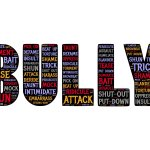 Adult Bullying. Not Just for Kids Anymore…