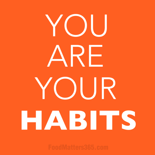 You are your habits Resolutions Inspiration