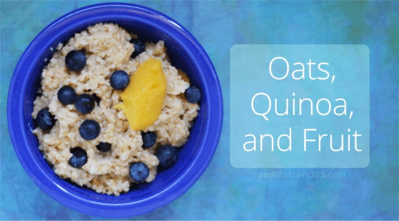 Oats, Quinoa, and Fruit