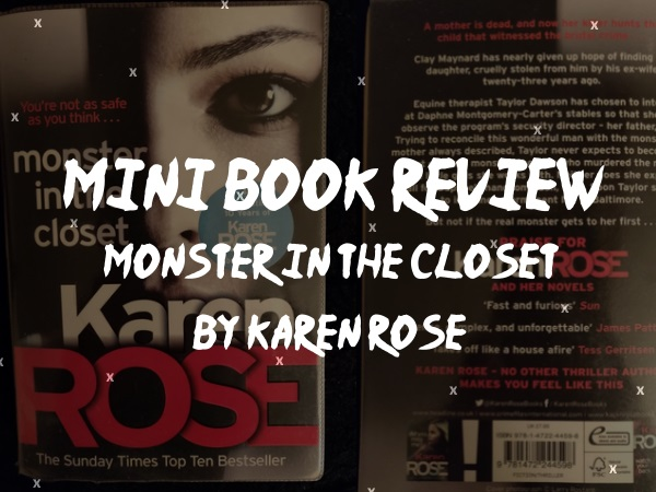Police/Crime Drama Review of Monster in the Closet by Karen Rose