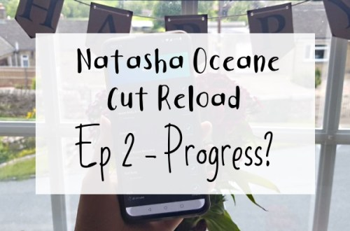 Natacha Oceane's Cut Reload Week 2 in background with caption Ep 2 - Progress?