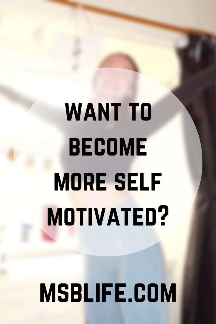 Pinterest graphic saying want to become more self motivated?