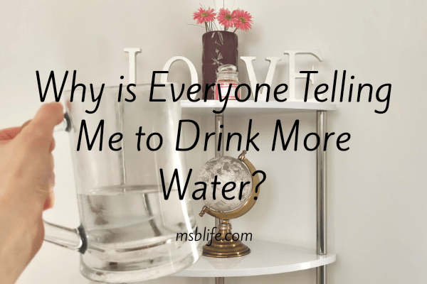Glass against white background with the caption, 'Why is Everyone Telling Me to Drink More Water?'