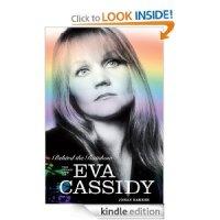 Behind the Rainbow: The Story of Eva Cassidy by Johan Bakker