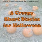 Creepy Short Stories for Halloween