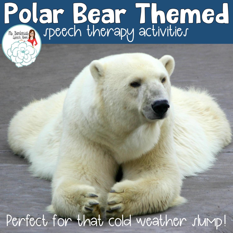 Polar Bear Activities In Speech Therapy Ms Gardenia S