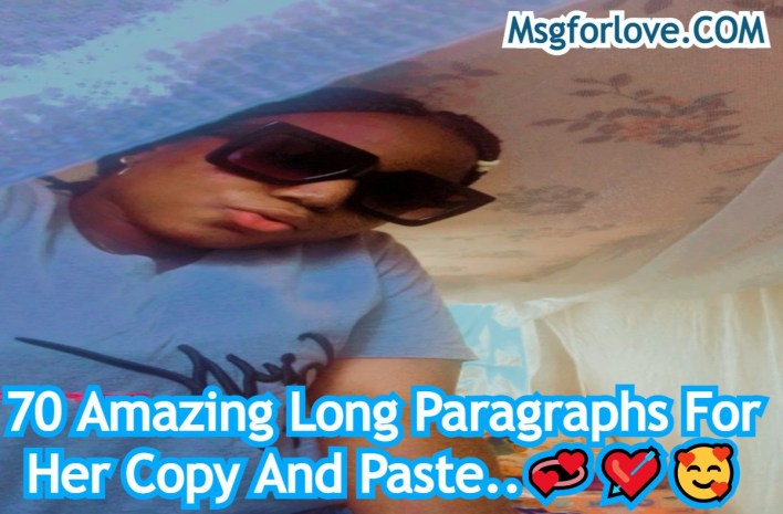 Long Paragraphs For Her Copy And Paste