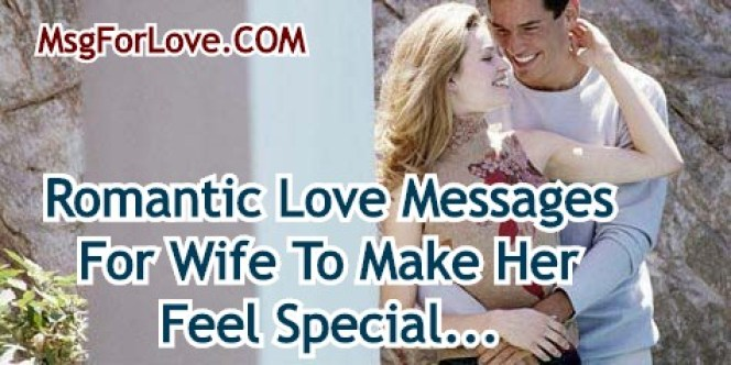Romantic Love Messages For Wife