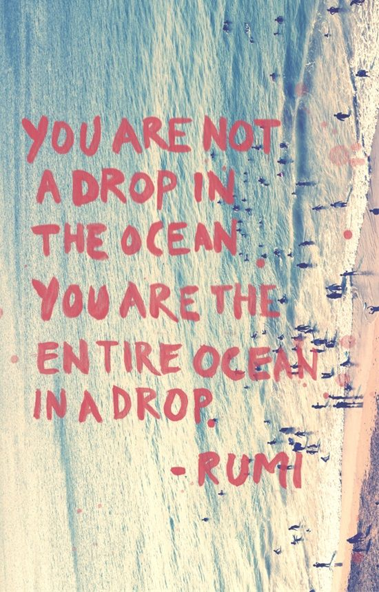 Your Monday Inspiration Board - Inspirational Quote - You are not a drop in the ocean