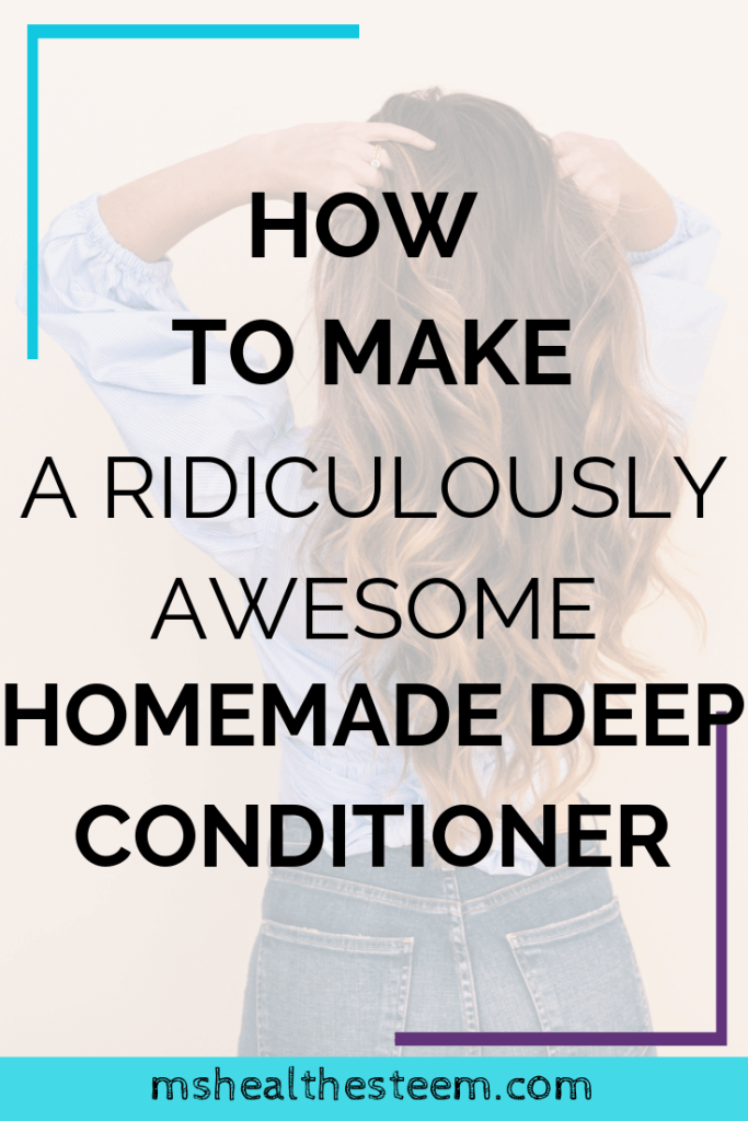 How To Make a Ridiculously Awesome Homemade Deep Conditioner Title Card. In the background a woman stands back to the camera, running her fingers through her hair.