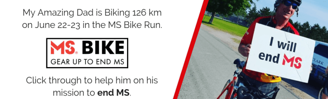 A Banner for the MS Bike Run, All Funds Raised Go Towards MS Research and Support for Those Affected