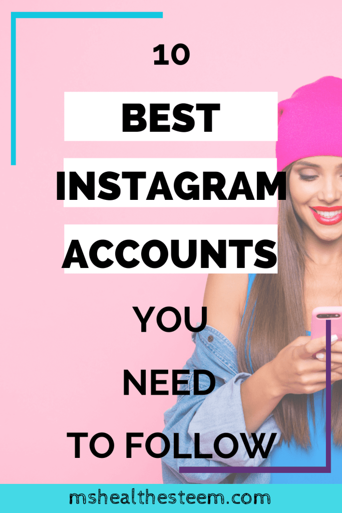 10 Best Instagram Accounts You Absolutely Need To Follow title Image. In the background is a photo of a woman wearing a jean jacket and pink tuque holding and looking at her cell phone. The background is also bright pink
